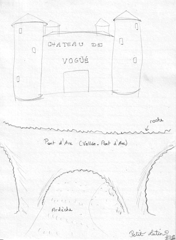 Dessins du chateau de Vogüé (carré avec des tours rondes qui ont des toits en chapeaux pointus), et dessin du pont d'arc formé dans la roche