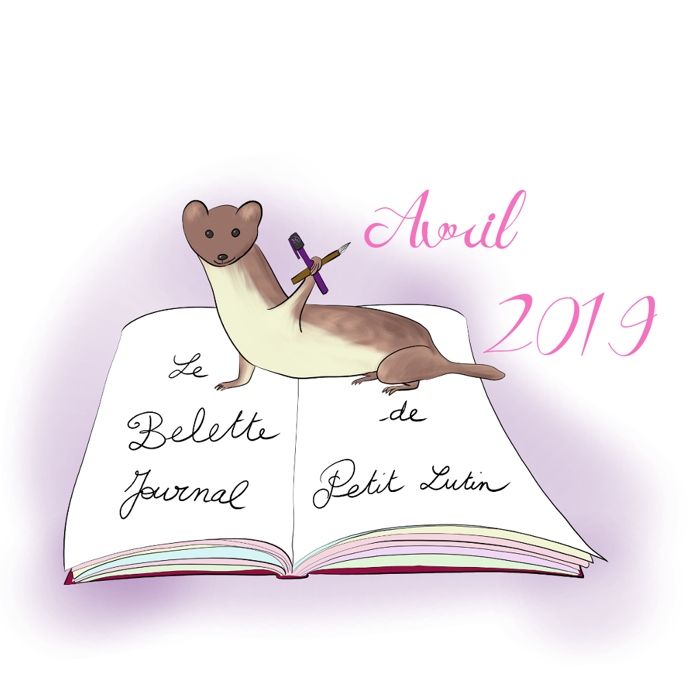 BELETTE JOURNAL, Plan With Me - Avril 2019