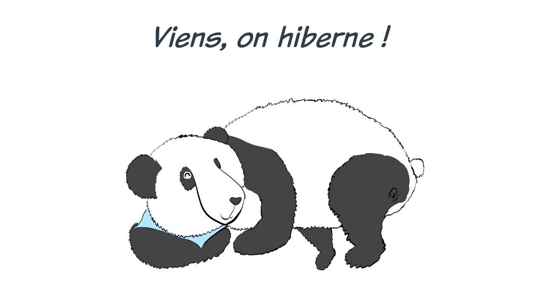 """Moustache le panda dort, il est écrit """"Viens, on hiberne !"""""""