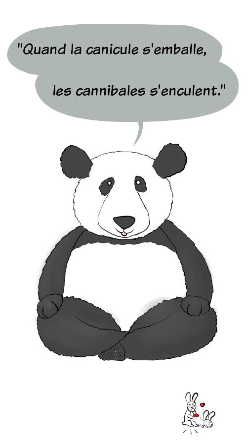 Case de BD : Moustache le panda dit 'Quand la canicule s'emballe, les cannibales s'enculent'. Les lapins font toujours des galipettes, celui ou celle du dessous a été croqué littéralement par celui du dessus.