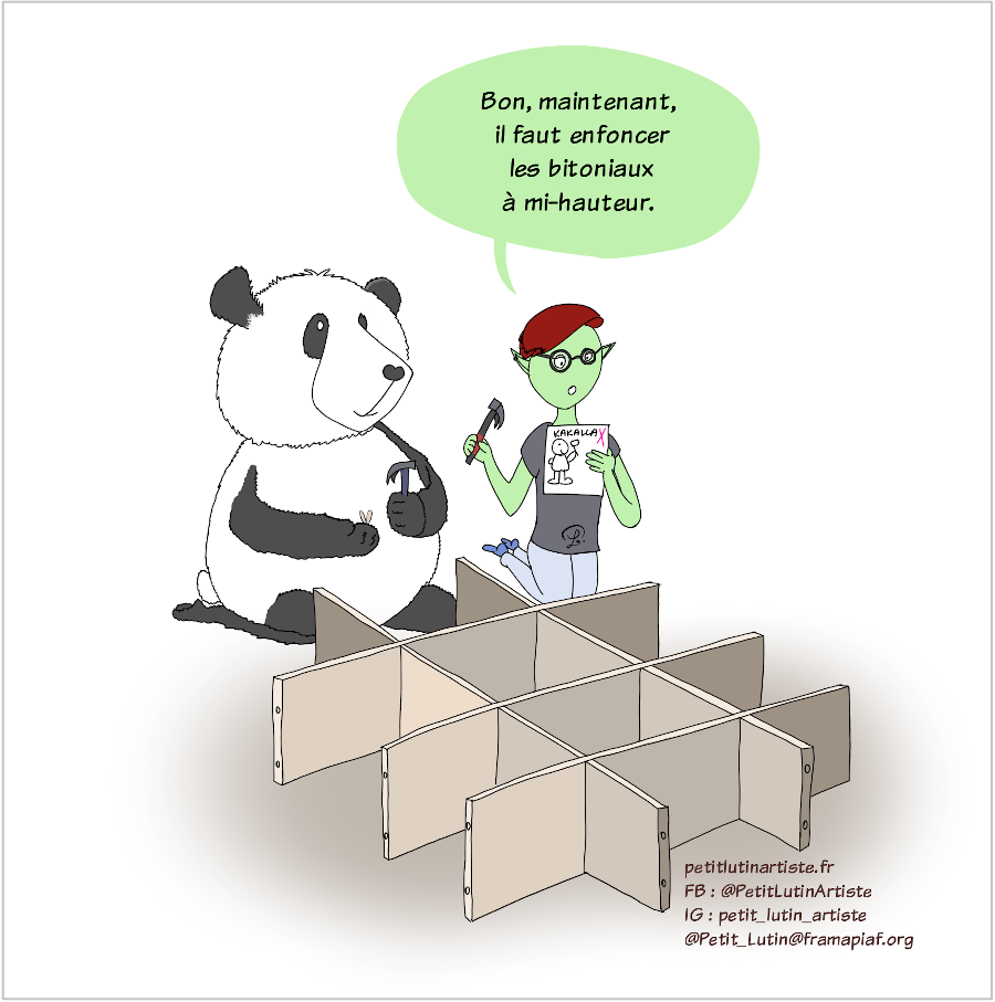 """Case de BD : Petit Lutin et Moustache montent un meuble Ikea. Petit Lutin est en train de lire la notice, et elle dit """"Bon, maintenant, il faut enfoncer les bitoniaux à mi-hauteur dans les trous prévus à cet effet""""."""